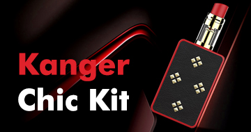 Kanger Chic Kit