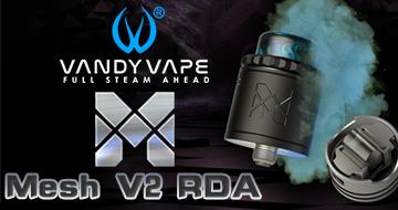 Vandy Vape Mesh V2 RDA