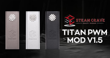 Steam Crave Titan PWM Mod V1.5